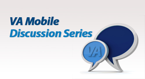 VA Mobile Discussion Series